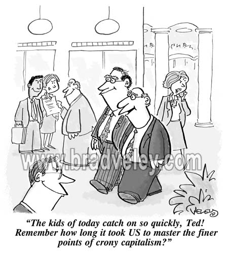 Crony Capitalism: The Next Generation