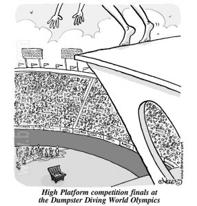 High platform competition at the dumpster diving world olympics