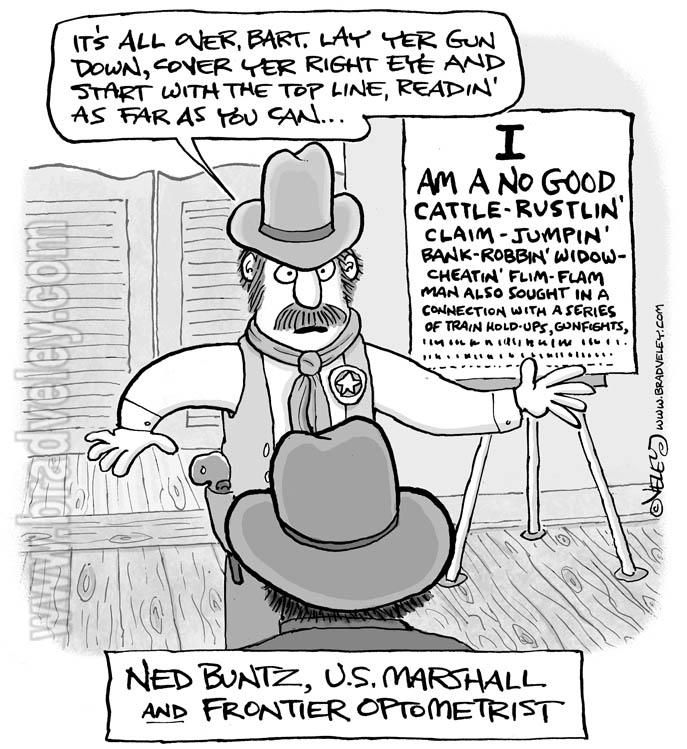 Ned Buntz, U.S. Marshall and Frontier Optometrist