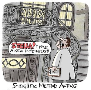 Scientific Method Acting: Stella! I have a new hypothesis!