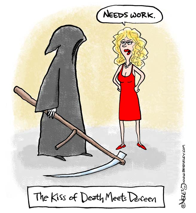 The kiss of death meets Doreen
