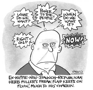 Ex-hippie-now-staunch-Republican Herb Miller's freak flag keeps on flyin', much to his chagrin.